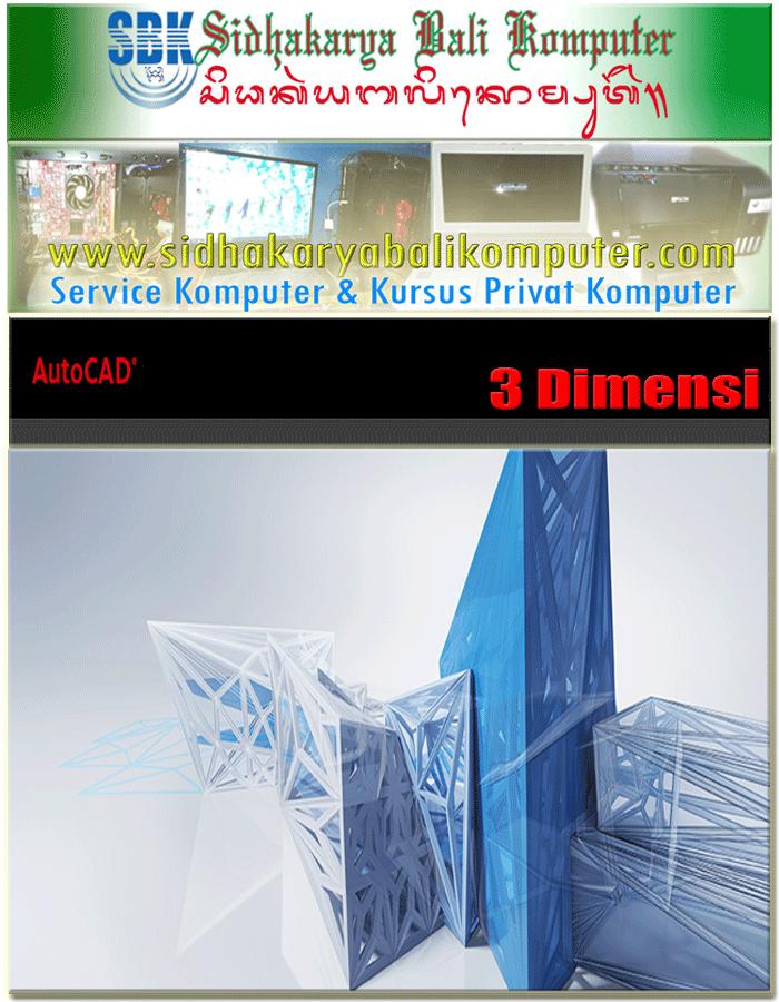 Kursus Arsitek Autocad 3 Dimensi